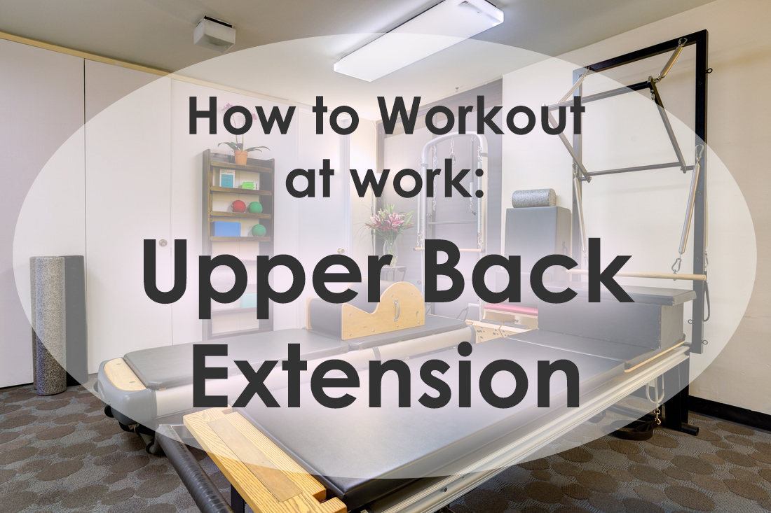 How to Workout at Work: Upper Back Extension image